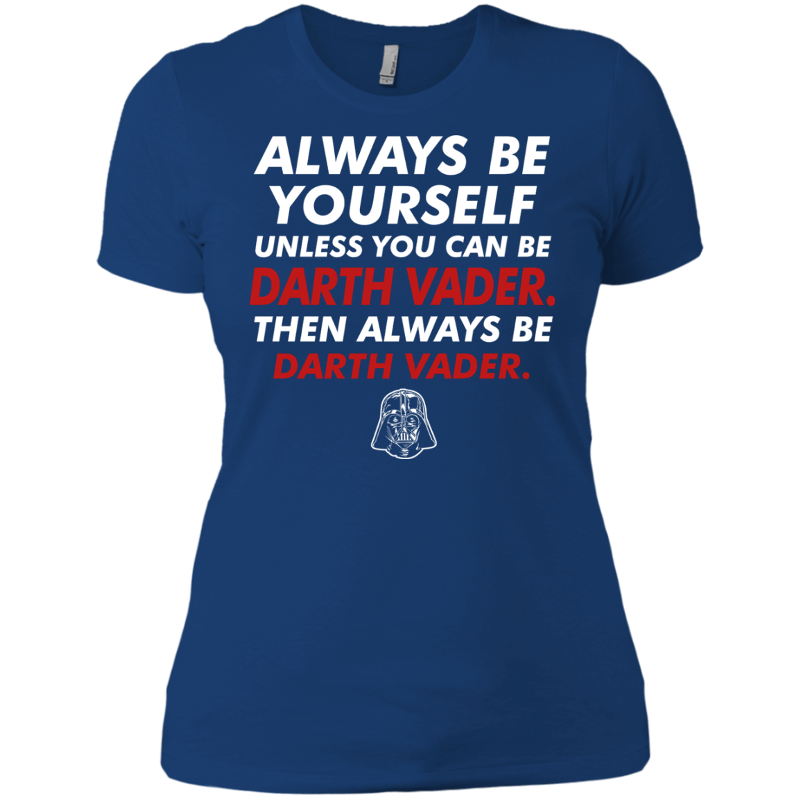 Always Be Darth Vader T-Shirt & Hoodie - The Sun Cat