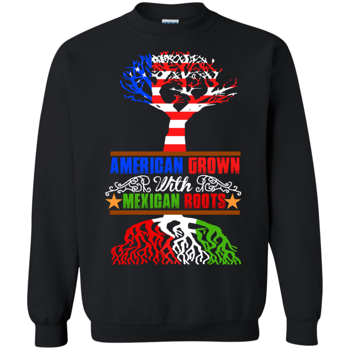 AMERICAN GROWN, MEXICAN ROOTS T-Shirt Hoodie Long sleeve Sweatshirt - The Sun Cat