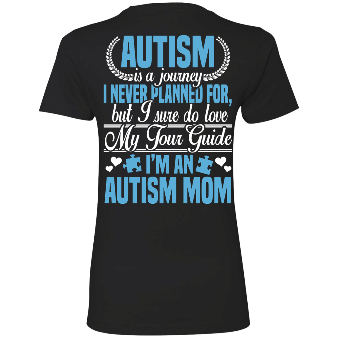 Autism is a journey I Never Planned For, AUTISM MOM T-Shirt & Hoodie - The Sun Cat