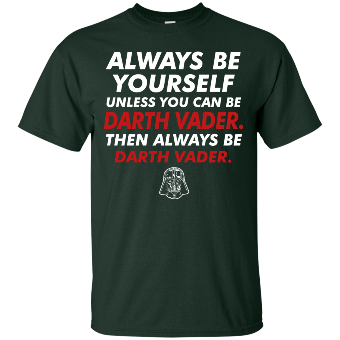 Always Be Darth Vader Star Wars Shop Gifts T Shirts Hoodies Sweatshirts Tank Top - The Sun Cat