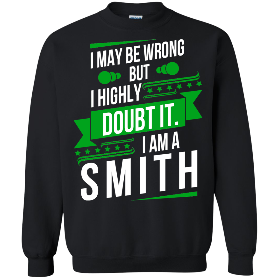 I May Be Wrong But I Highly Doubt It I Am... Smith - 99 Cool Name Shirt ! Smith Shirt Birthday Gift - The Sun Cat