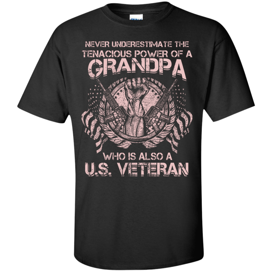 Never Underestimate The...GRANDPA Who Is Also A U.S. VETERAN