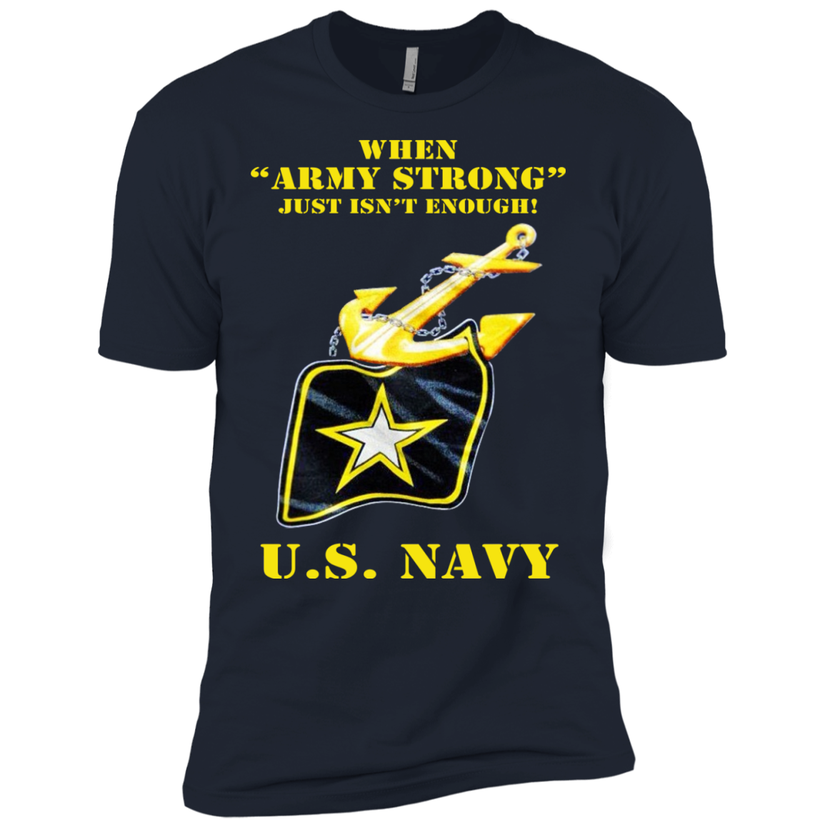 "When ""Army Strong"" U.S. NAVY"