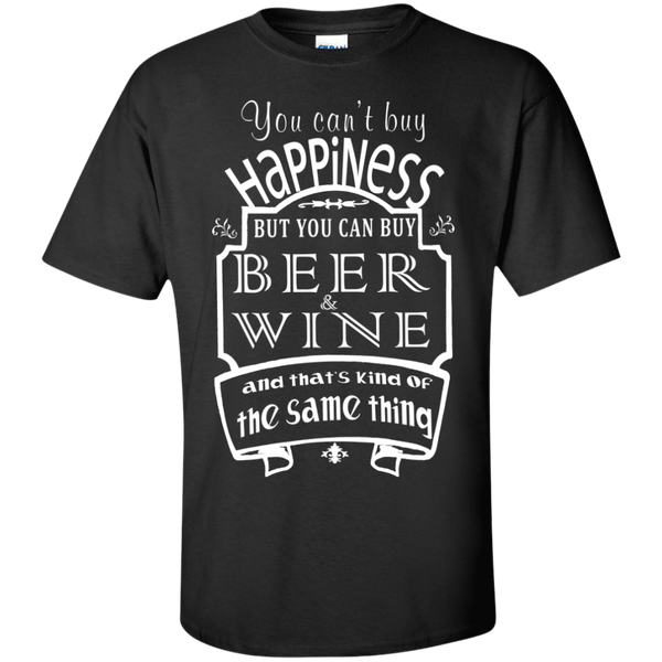 You Cant Buy Happiness But You Can Buy Wine Which Is Pretty Much The Same Thing Tshirt Funny Wine T Shirts - The Sun Cat
