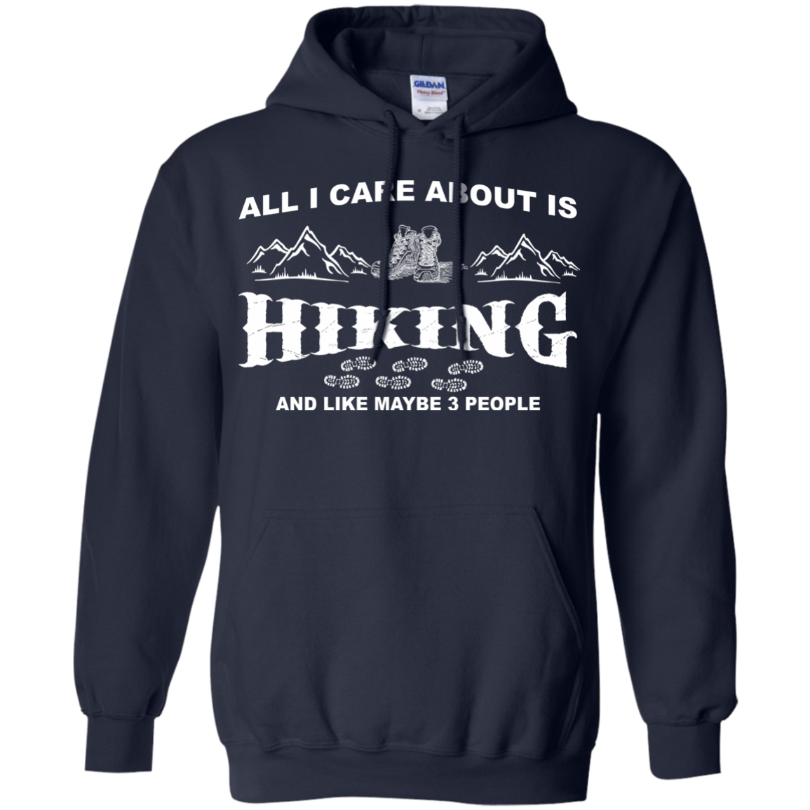 All I Care About Is Hiking And Like Maybe 3 People T-Shirt & Hoodie - The Sun Cat