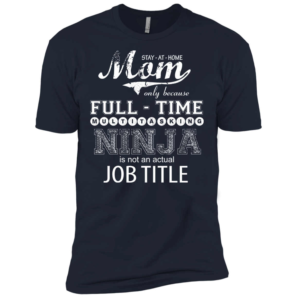 Mom Is Ninja At Home T Shirt - The Sun Cat