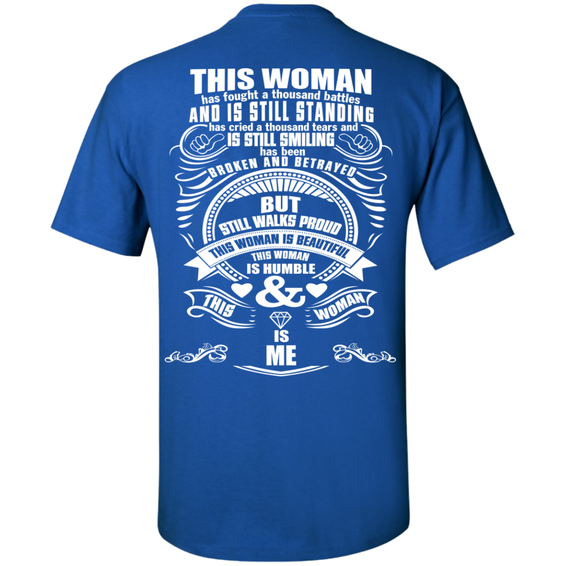 This Woman Has Fought A Thousand Battles T Shirt