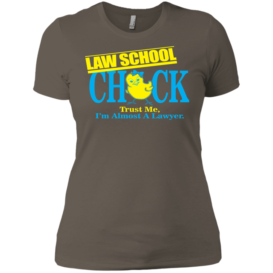 Law School Chick Trust Me I'm Almost A Lawyer - The Sun Cat