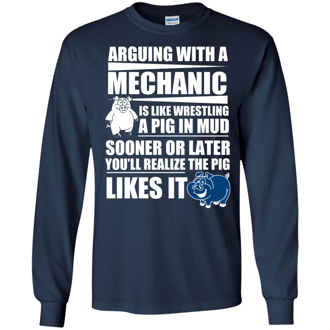 ARGUING WITH A MECHANIC IS LIKE WRESTING A PIG IN MUD T-Shirt & Hoodie - The Sun Cat