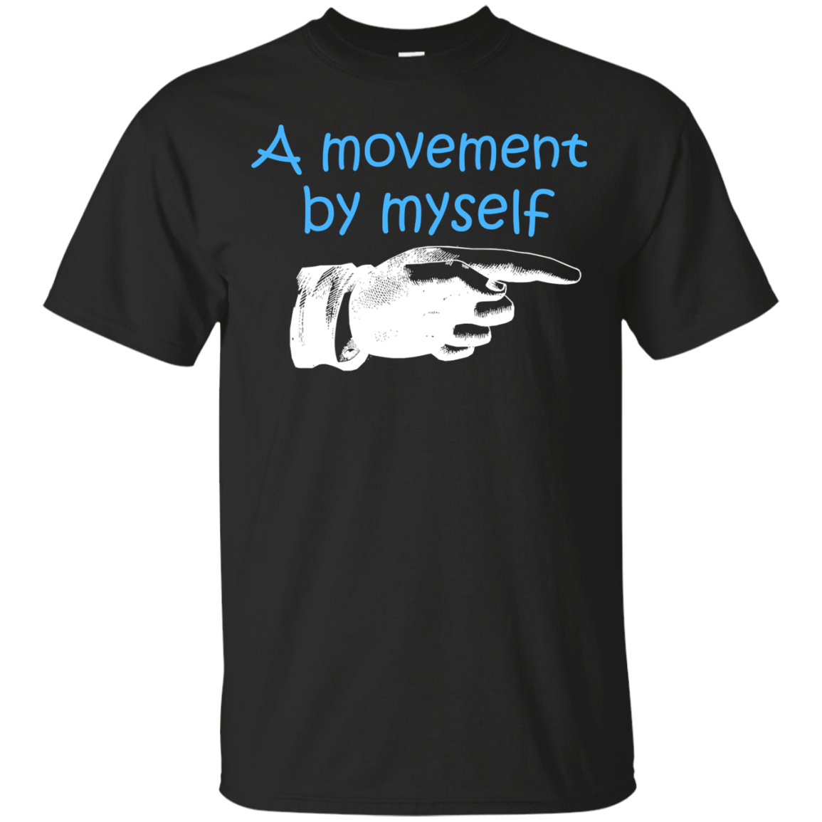 A MOVEMENT BY MYSELF T-Shirt & Hoodie