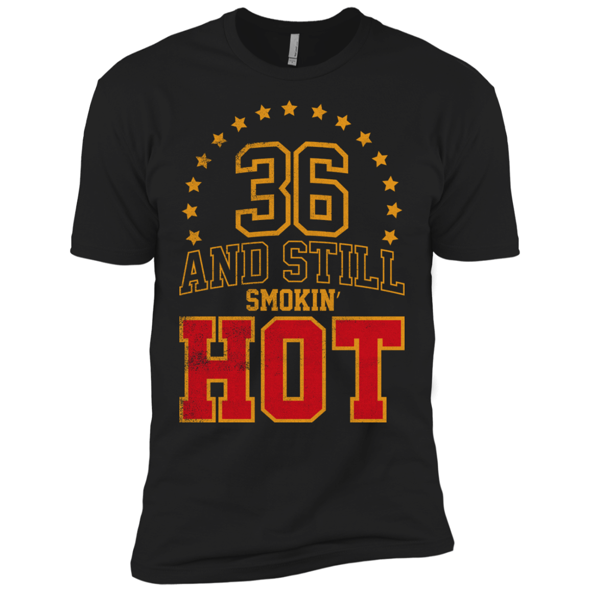 36 Years And Still Smokin' HOT T-Shirt Hoodie Long sleeve Sweatshirt - The Sun Cat