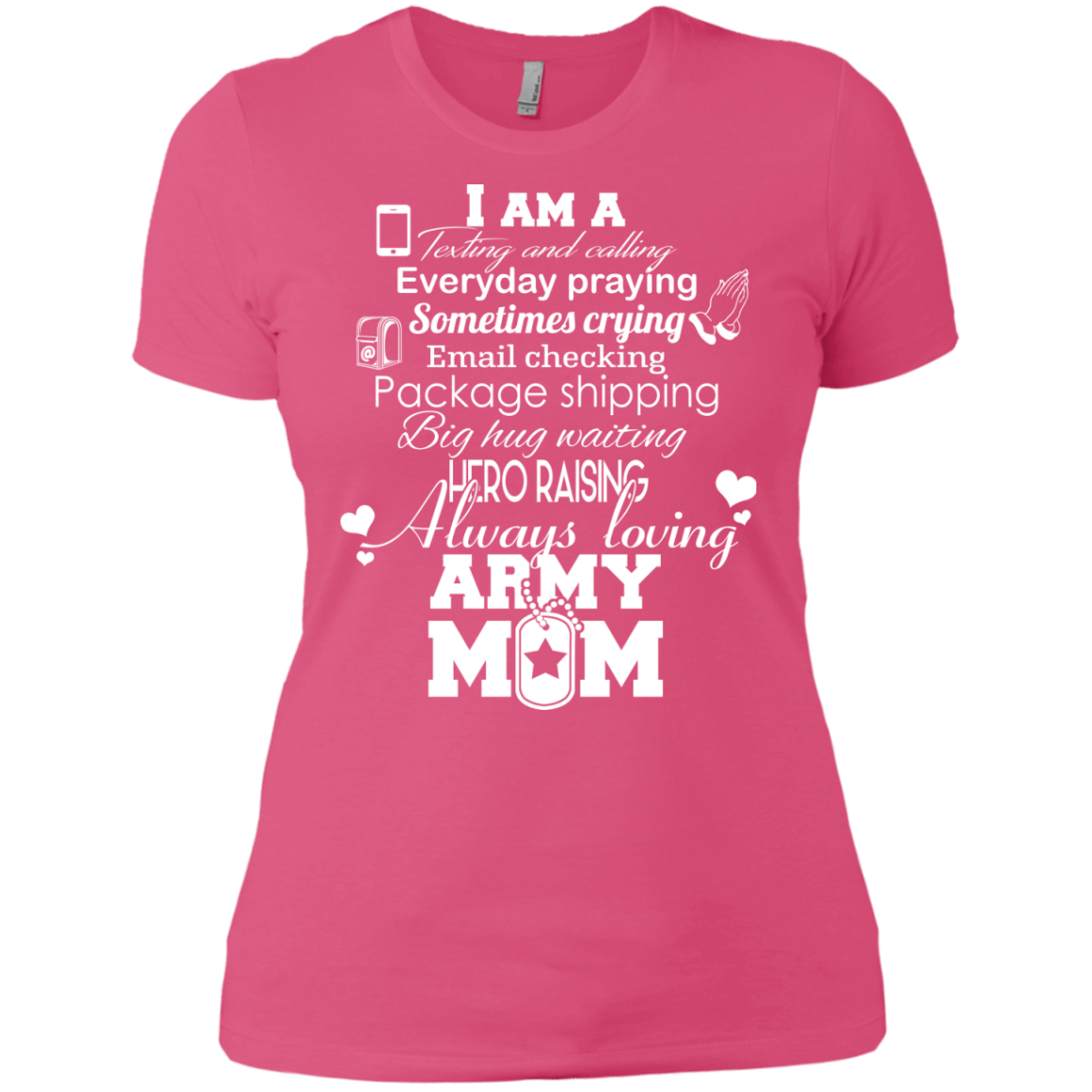 I AM A...ARMY MOM - The Sun Cat
