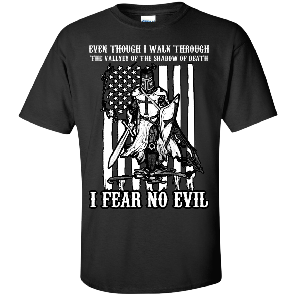 Even though I walk Shadow of Death - Fear No Evil - Shirt - The Sun Cat