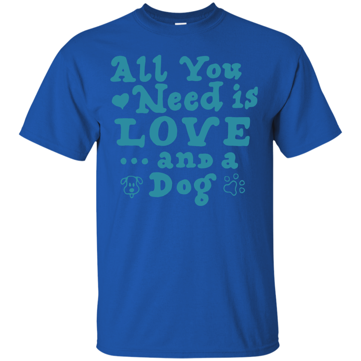 All You Need Is Love And A Dog T-Shirt & Hoodie - The Sun Cat