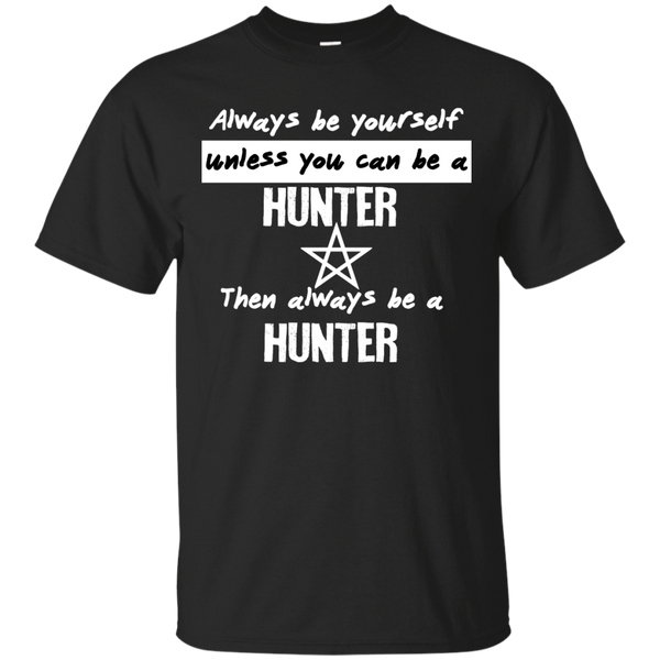 Always be a hunter. Matching Family T-Shirts - The Sun Cat