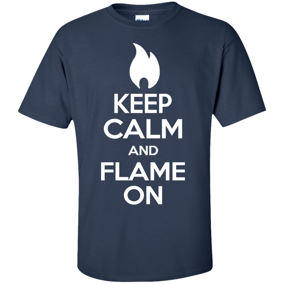 KEEP CALM AND FLAME ON T-Shirts - The Sun Cat