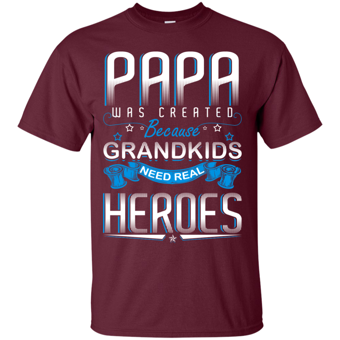 Papa was created Because GRANDKIDS Need Real HEROES - TheSunCat.com - 3
