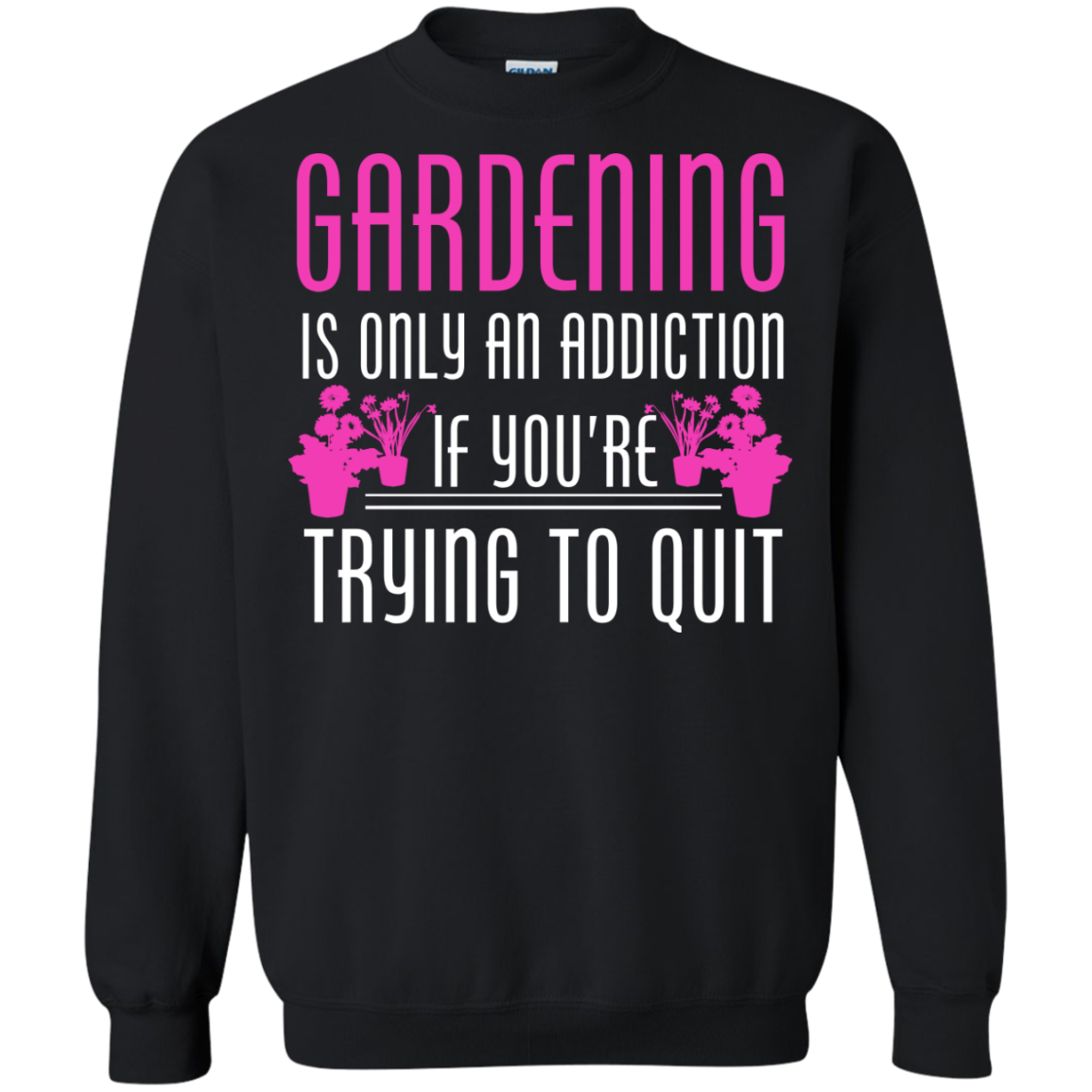 Gardening is only an addiction if you're trying to quit - The Sun Cat