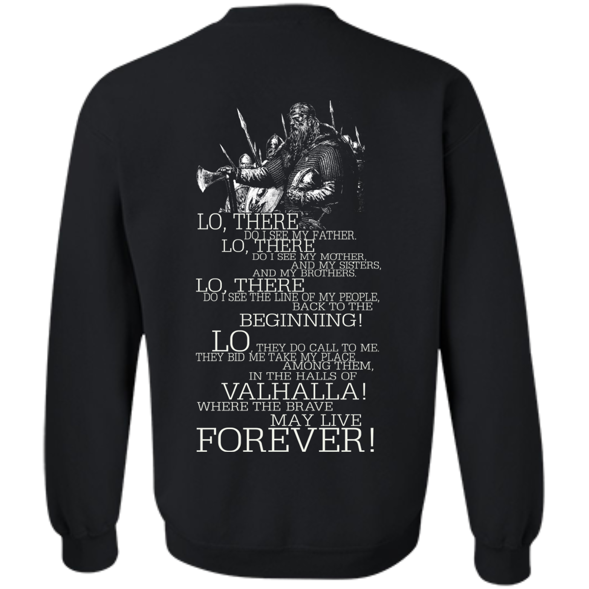 Valhalla Where The Brave May Live Forever T-Shirt