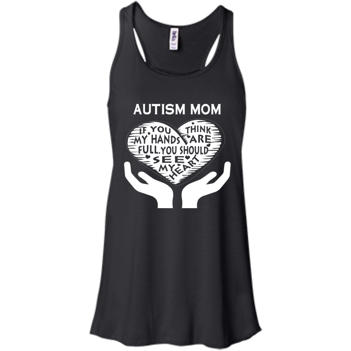 AUTISM Awareness MOM T-SHIRTS HOODIES If You Think My Hands Are Full - The Sun Cat