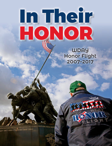 """In Their Honor: WDAY Honor Flight 2007-2017"" is currently sold out. We hope to reprint the book in the near future. If you'd like to be placed on a waiting list and notified about the release of the book email tracy.briggs@forumcomm.com"