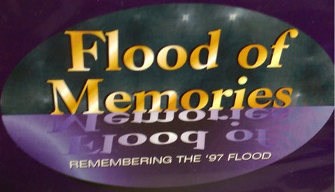 DVD Flood of Memories: Remembering the '97 Flood