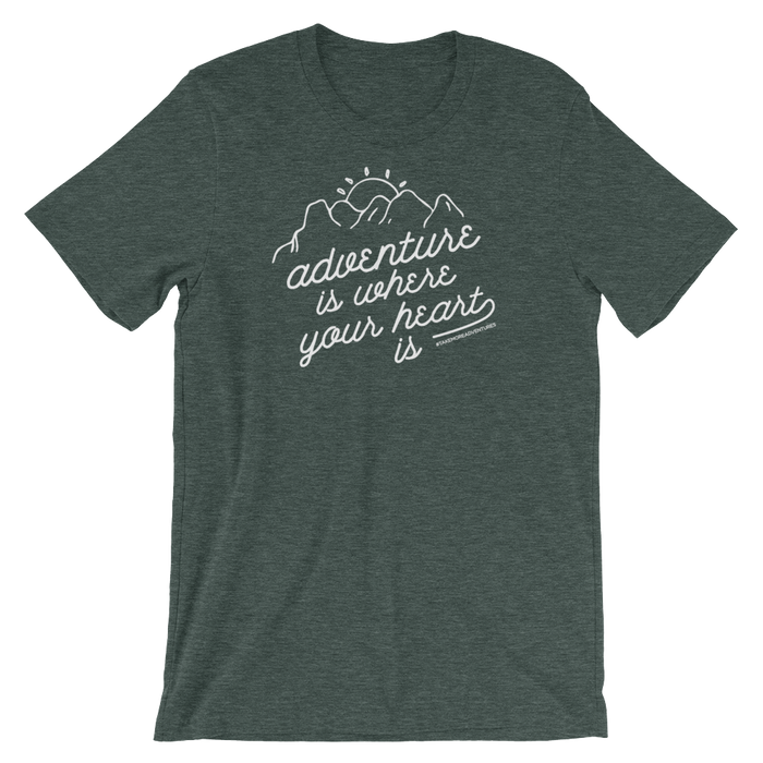 "The ""Adventure is..."" T-shirt (Heather Forest)"