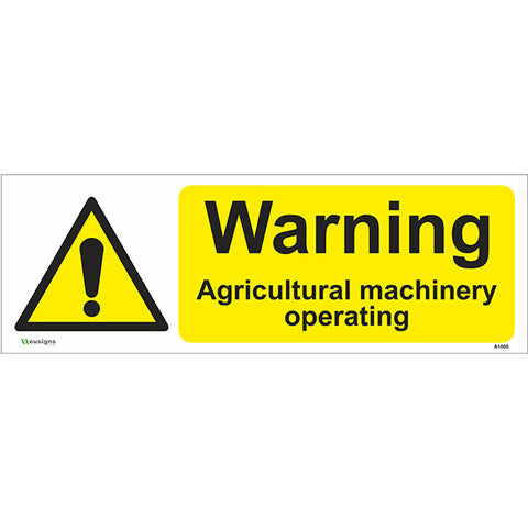 Warning Agricultural Machinery Operating Sign - Safety Signs & Stickers | Borehamwood Signs