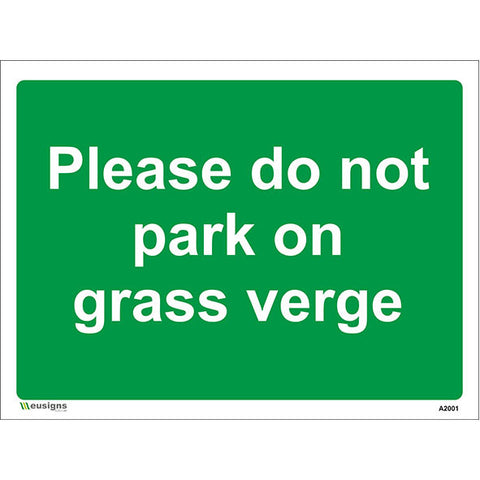 Please Do Not Park On Grass Verge Sign - Safety Signs & Stickers | Borehamwood Signs
