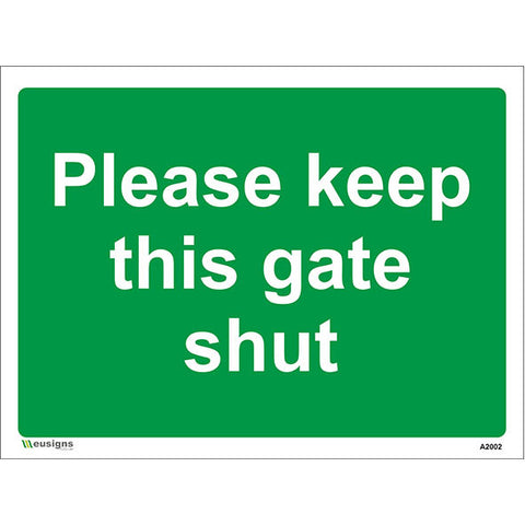 Please Keep This Gate Shut Sign - Safety Signs & Stickers | Borehamwood Signs