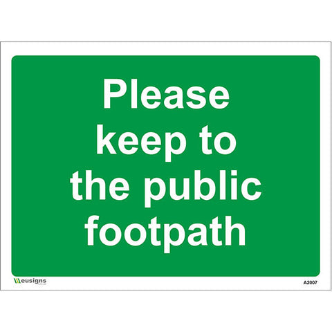 Please Keep To The Public Footpath Sign - Safety Signs & Stickers | Borehamwood Signs