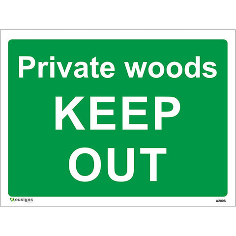 Private Woods Keep Out Sign - Safety Signs & Stickers | Borehamwood Signs
