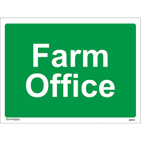Farm Office Sign - Safety Signs & Stickers | Borehamwood Signs