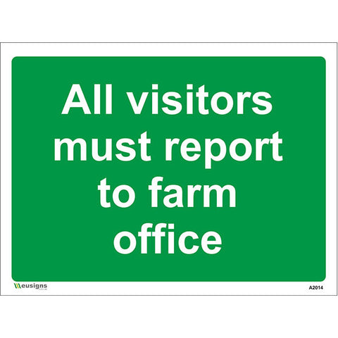 All Visitors Must Report To Farm Office Sign - Heath and Safety Signs|Warning Signs|Emergency Signs|Fire Exit|Hazard Signs|Safety|Stickers|Borehamwood Signs