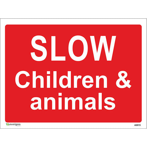Slow Children & Animals Sign - Safety Signs & Stickers | Borehamwood Signs