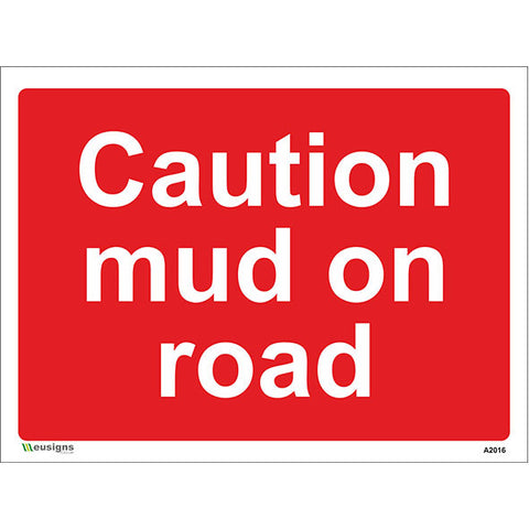 Caution Mud On Road Sign - Safety Signs & Stickers | Borehamwood Signs