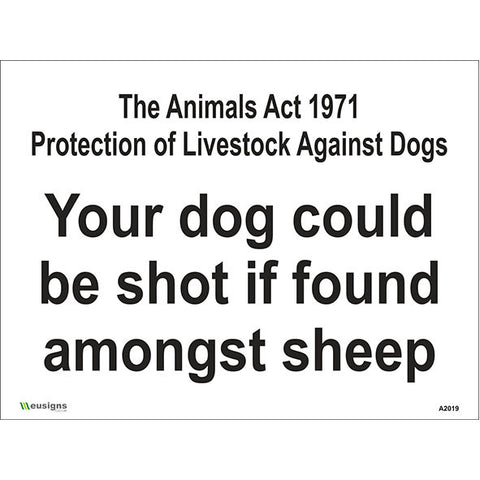 Your Dog Could Be Shot If Found Amongst Sheep Sign - Safety Signs & Stickers | Borehamwood Signs