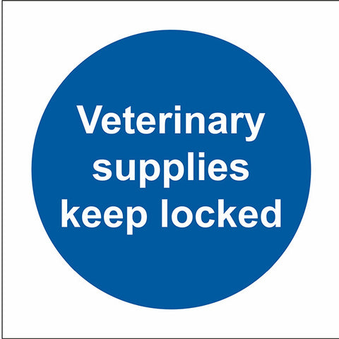 Veterinary Supplies Keep Locked Sticker - Safety Signs & Stickers | Borehamwood Signs
