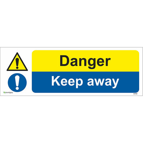 Danger Keep Away Sign - Safety Signs & Stickers | Borehamwood Signs