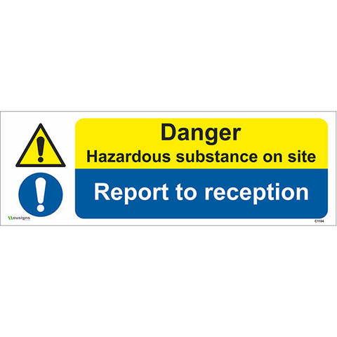 Danger Hazardous Substance On Site Report To Reception Sign - Safety Signs & Stickers | Borehamwood Signs
