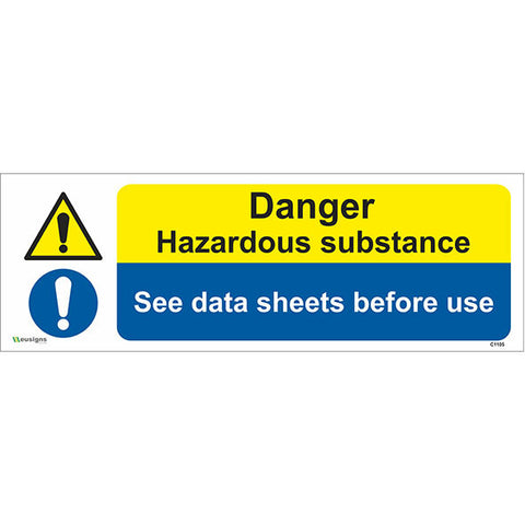 Danger Hazardous Substance See Data Sheets Before Use Sign - Safety Signs & Stickers | Borehamwood Signs