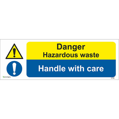 Danger Hazardous Waste Handle With Care Sign - Safety Signs & Stickers | Borehamwood Signs