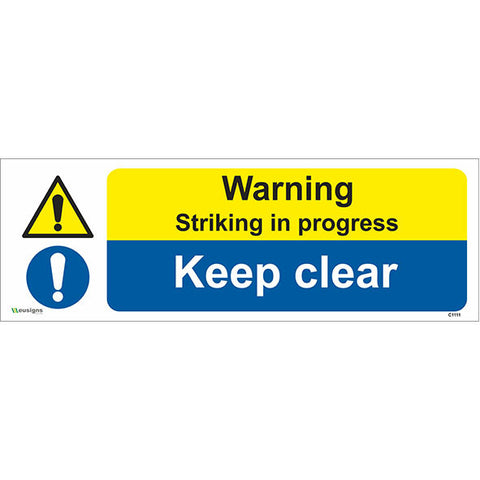 Warning Striking In Progress Keep Clear Sign - Safety Signs & Stickers | Borehamwood Signs