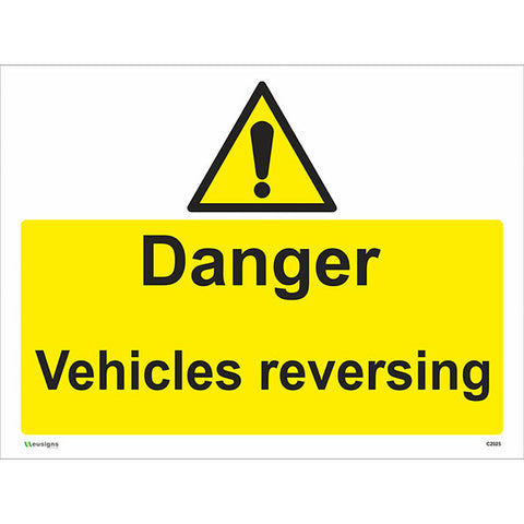 Danger Vehicles Reversing Sign - Safety Signs & Stickers | Borehamwood Signs