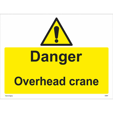 Danger Overhead Crane Sign - Safety Signs & Stickers | Borehamwood Signs