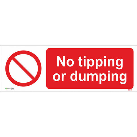 No Tipping Or Dumping Sign - Safety Signs & Stickers | Borehamwood Signs