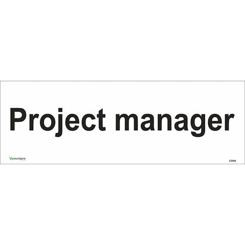 Project Manager Sign - Safety Signs & Stickers | Borehamwood Signs