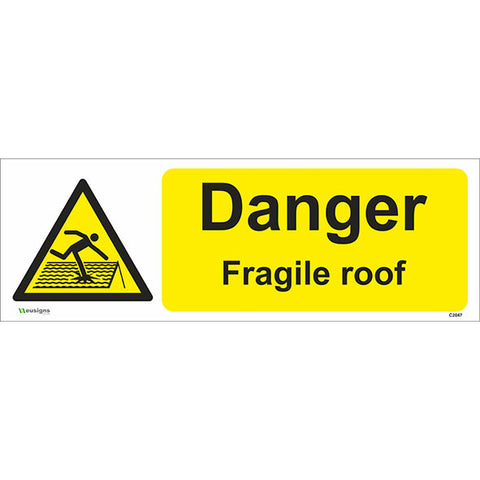 Danger Fragile Roof Sign - Safety Signs & Stickers | Borehamwood Signs