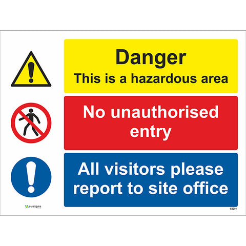 Danger This Is A Hazardous Area/No Unauthorised Entry/All Visitors Please Report To Site Office Sign - Safety Signs & Stickers | Borehamwood Signs