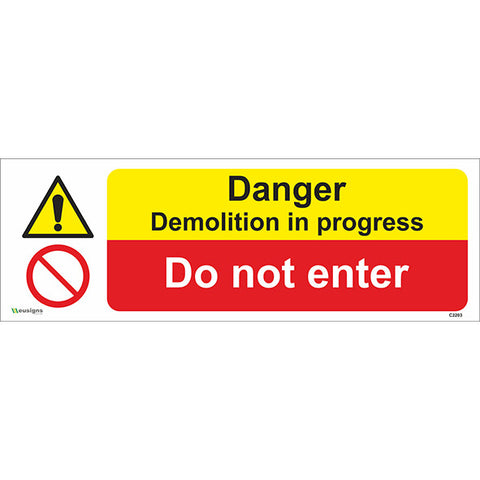 Danger Demolition In Progress/Do Not Enter Sign - Safety Signs & Stickers | Borehamwood Signs